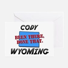 cody wyoming - been there, done that Greeting Card