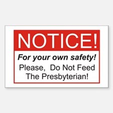 Notice / Presbyterian Rectangle Bumper Stickers