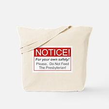 Notice / Presbyterian Tote Bag