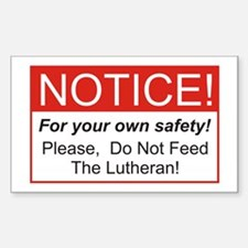 Notice / Lutheran Rectangle Bumper Stickers
