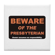 Beware / Presbyterian Tile Coaster