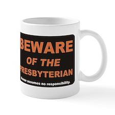 Beware / Presbyterian Small Mugs