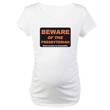 Beware / Presbyterian Shirt