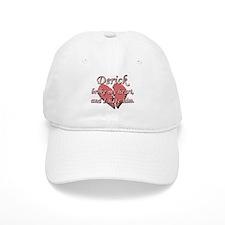 Derick broke my heart and I hate him Baseball Cap