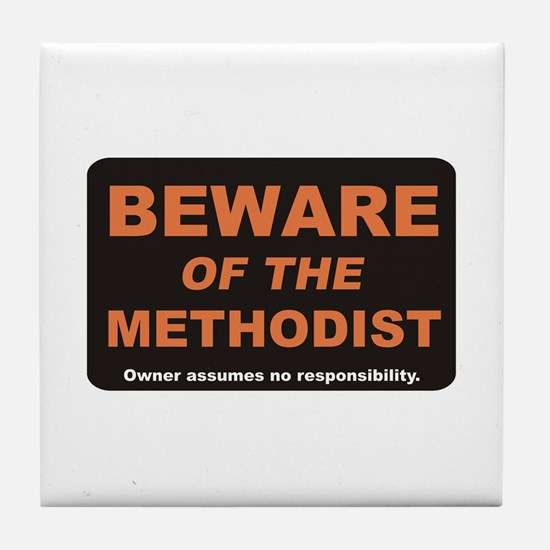Beware / Methodist Tile Coaster