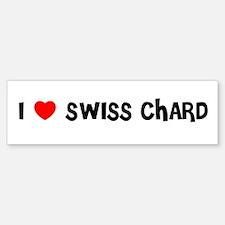 I LOVE SWISS CHARD Bumper Bumper Bumper Sticker