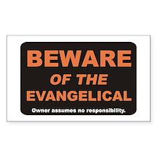Beware / Evangelical Rectangle Decal