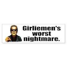 Girliemen's Worst Nightmare Bumper Bumper Sticker