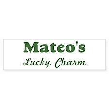 Mateos Lucky Charm Bumper Bumper Sticker