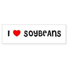 I LOVE SOYBEANS Bumper Bumper Sticker