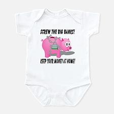 Screw The Big Banks Infant Bodysuit