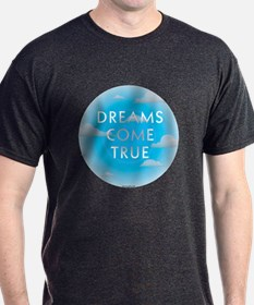 Dreams Come True T-Shirt