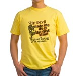 The Devil Made Me Do It Yellow T-Shirt