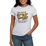 The Devil Made Me Do It Women's T-Shirt
