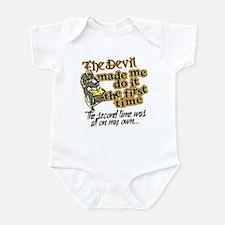 The Devil Made Me Do It Infant Bodysuit
