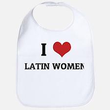 I Love Latin Women Bib