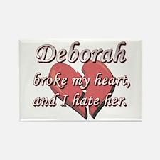 Deborah broke my heart and I hate her Rectangle Ma