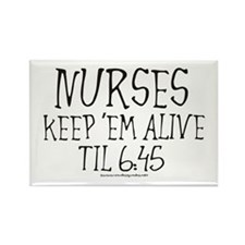 Nurses keep em alive II Rectangle Magnet