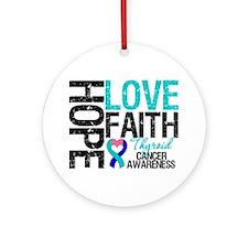 Thyroid Cancer Hope Faith Ornament (Round)