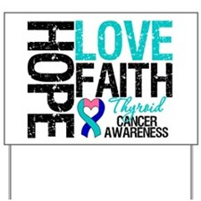 Thyroid Cancer Hope Faith Yard Sign