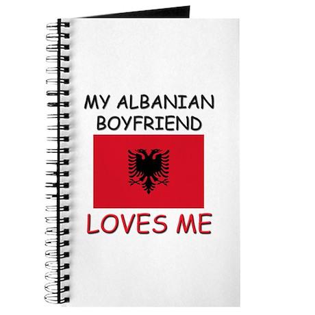 My Albanian Boyfriend Loves Me Journal