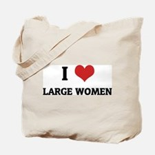I Love Large Women Tote Bag