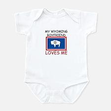 My Wyoming Boyfriend Loves Me Infant Bodysuit