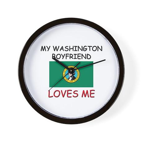 My Washington Boyfriend Loves Me Wall Clock
