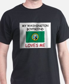 My Washington Boyfriend Loves Me T-Shirt