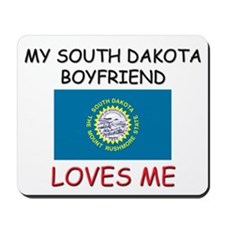 My South Dakota Boyfriend Loves Me Mousepad