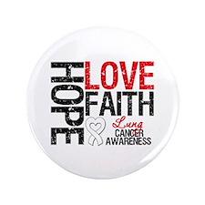 """Lung Cancer Faith 3.5"""" Button"""
