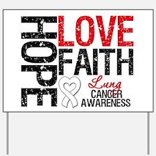 Lung Cancer Faith Yard Sign