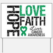 Liver Cancer Faith Yard Sign