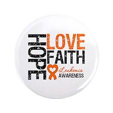 "Leukemia HopeLoveFaith 3.5"" Button (100 pack)"
