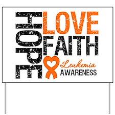Leukemia HopeLoveFaith Yard Sign