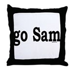go Sam Throw Pillow