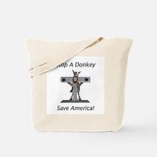 Stop A Donkey Tote Bag