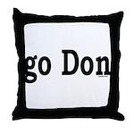 go Don Throw Pillow