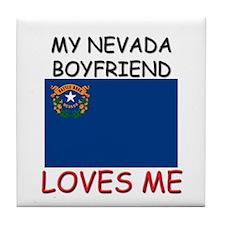 My Nevada Boyfriend Loves Me Tile Coaster