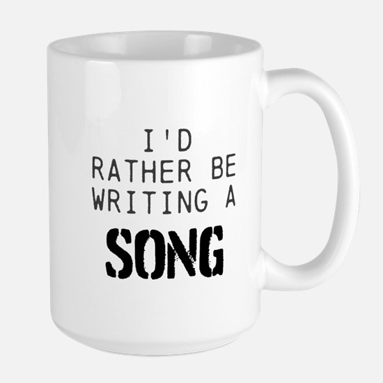 I'D RATHER BE WRITING A SONG Mugs