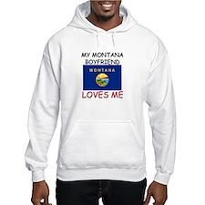 My Montana Boyfriend Loves Me Hoodie