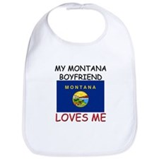 My Montana Boyfriend Loves Me Bib