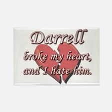 Darrell broke my heart and I hate him Rectangle Ma