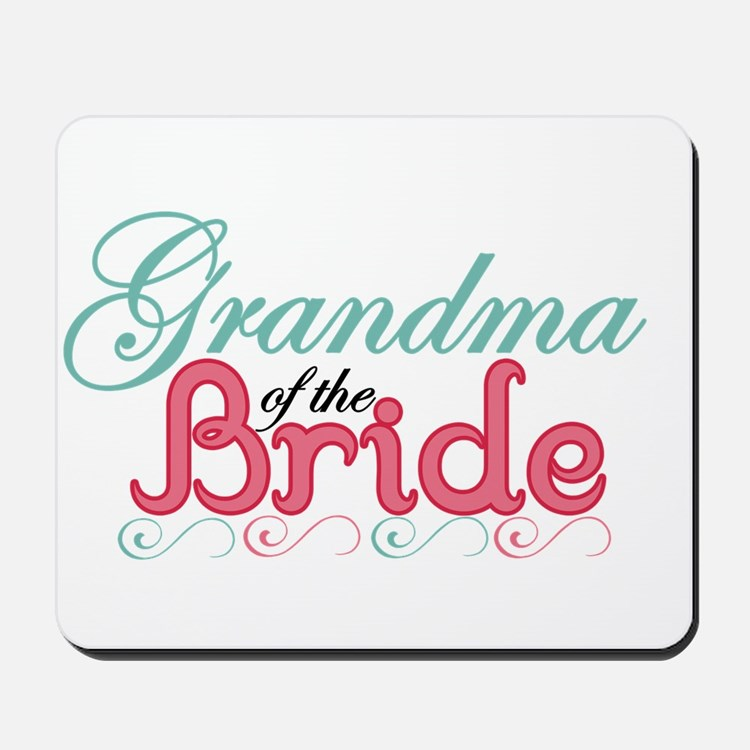 Grandma of the Bride Mousepad