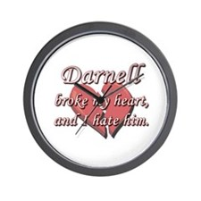 Darnell broke my heart and I hate him Wall Clock