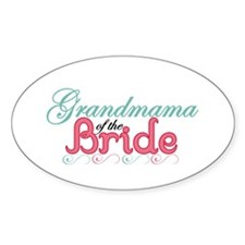 Grandmama of the Bride Oval Decal