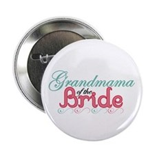 "Grandmama of the Bride 2.25"" Button"