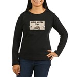 WILL WORK FOR PIZZA Women's Long Sleeve Dark T-Shi