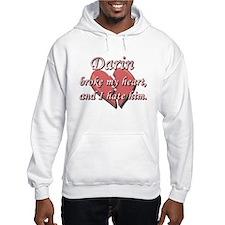 Darin broke my heart and I hate him Hoodie