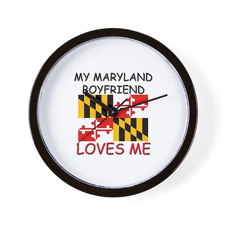 My Maryland Boyfriend Loves Me Wall Clock